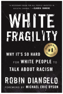 White Fragility - Robin Diangelo