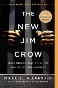 The New Jim Crow - Michelle Alexander